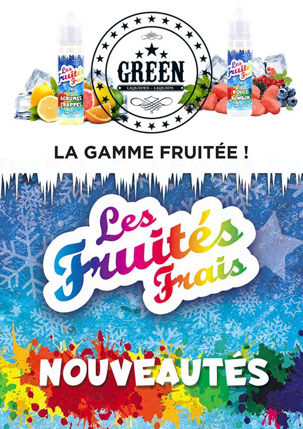 affiche nouveauté e-liquide la gamme les fruités frais de green liquides
